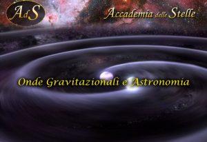 Onde gravitazionali e astronomia